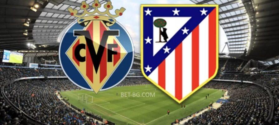 Villarreal - Atletico Madrid bet365