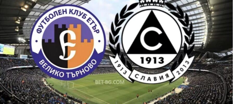 Etar Veliko Tarnovo - Slavia Sofia bet365